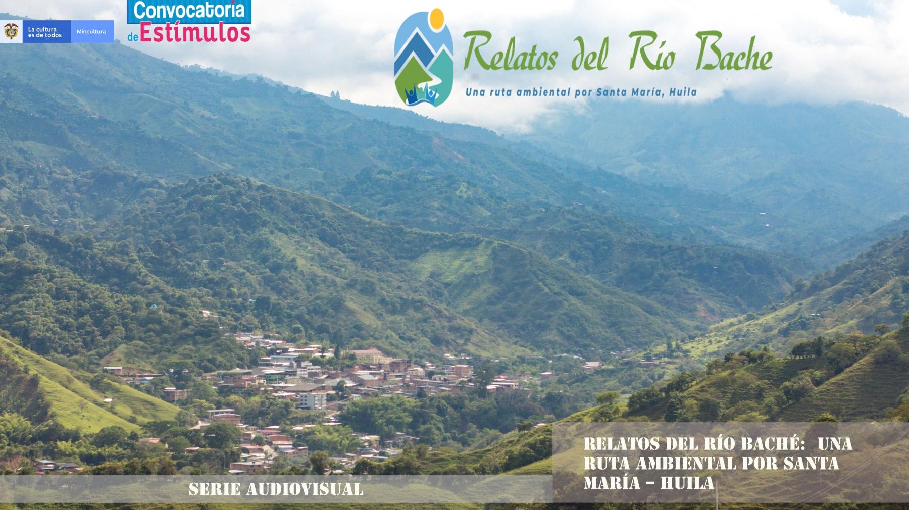Paisaje Santa María Relatos del río Baché 5